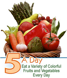 eat a variety of colorful fruits and vegetables every day